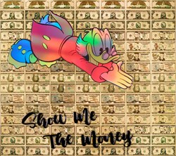 Show me The Money by Diederik Van Apple - Mixed Media on Aluminium sized 43x39 inches. Available from Whitewall Galleries