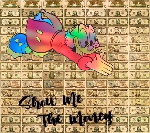 Show me The Money by Diederik Van Apple - Mixed Media on Aluminium